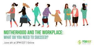 Motherhood and Work: What Do You Need to Succeed? @ Online via Zoom